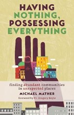 Having Nothing, Possessing Everything