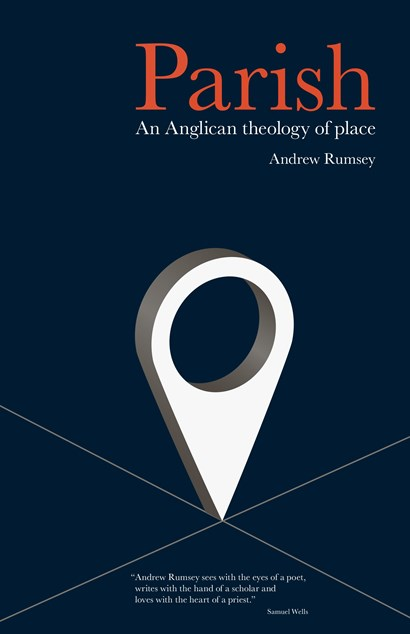 Parish: An Anglican theology of Place